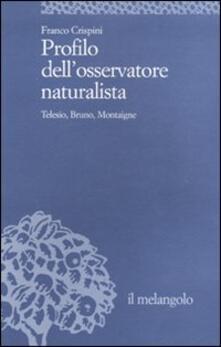 Aboutschuster.de Profilo dell'osservatore naturalista. Telesio, Bruno, Montaigne Image