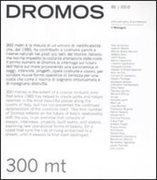 Dromos. Libro periodico di architettura (2010). Ediz. italiana e inglese. Vol. 1: 300 mt..pdf