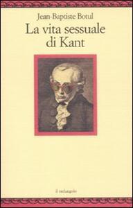 La vita sessuale di Kant - Jean-Baptiste Botul - copertina