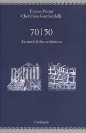 70/50. Due modi di dire architettura