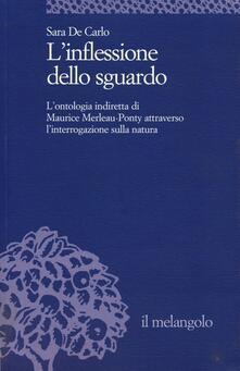 Daddyswing.es L' inflessione dello sguardo. L'ontologia indiretta di Maurice Merleau-Ponty attraverso l'interrogazione sulla natura Image