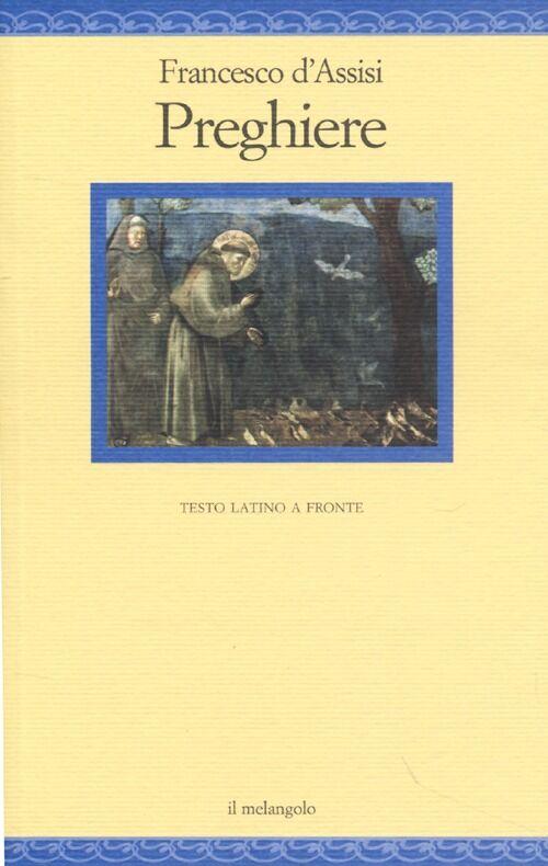 Preghiere. Testo latino a fronte