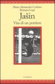 Jasin. Vita di un portiere.pdf