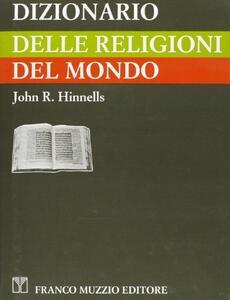 Dizionario delle religioni del mondo