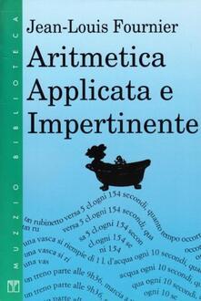 Aritmetica applicata e impertinente - Jean-Louis Fournier - copertina