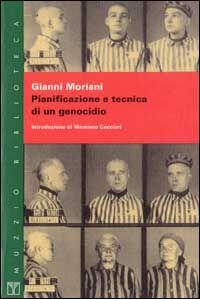 Pianificazione e tecnica di un genocidio