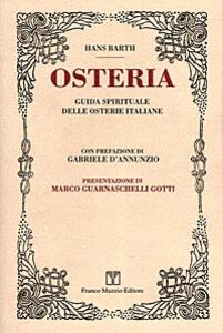 Osteria. Guida spirituale delle osterie italiane