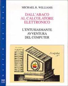 Dallabaco al calcolatore elettronico. Lentusiasmante avventura del computer.pdf