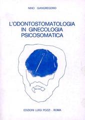 L' odontostomatologia in ginecologia psicosomatica