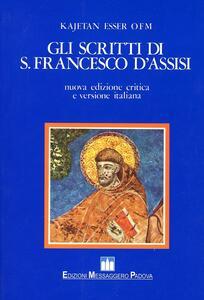 Gli scritti di s. Francesco d'Assisi. Ediz. critica