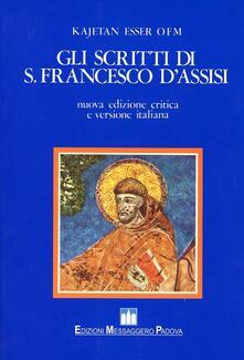 Voluntariadobaleares2014.es Gli scritti di s. Francesco d'Assisi. Ediz. critica Image