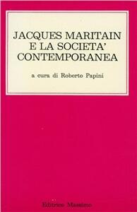 Jacques Maritain e la società contemporanea