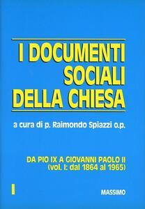 I documenti sociali della Chiesa da Pio IX a Giovanni Paolo II (1864-1982)