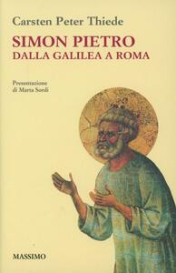 Simon Pietro dalla Galilea a Roma