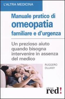 Cefalufilmfestival.it Manuale pratico di omeopatia familiare e d'urgenza Image