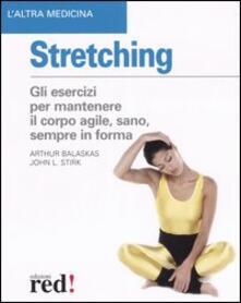 Stretching - Arthur Balaskas,John L. Stirk - copertina