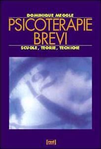 Psicoterapie brevi. Scuole, teorie, tecniche - Dominique Megglé - copertina