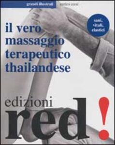 Il vero massaggio terapeutico thailandese - Enrico Corsi - copertina