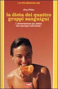 La dieta dei quattro gruppi sanguigni - Jörg Zittlau - copertina