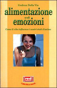 Alimentazione ed emozioni - Gudrun Dalla Via - copertina