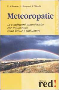Meteoropatie. Le condizioni atmosferiche che influiscono sulla salute e sull'umore