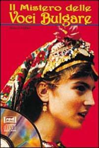 Il mistero delle voci bulgare. Con CD Audio - Marcel Cellier - copertina