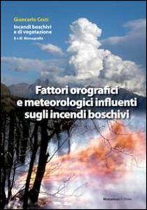 Fattori orografici e meteorologici influenti sugli incendi boschivi