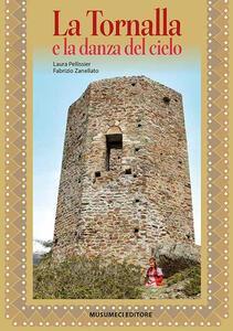 La Tornalla e la danza del cielo - Laura Pellissier,Fabrizio Zanellato - copertina