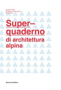 Super-quaderno di architettura alpina - copertina
