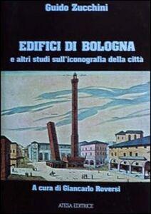 Edifici di Bologna e altri studi sull'iconografia della città