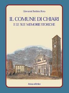 Il comune di Chiari e le sue memorie storiche (rist. anast. Brescia, 1880)