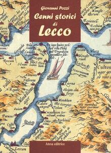 Cenni storici di Lecco - Giovanni Pozzi - copertina