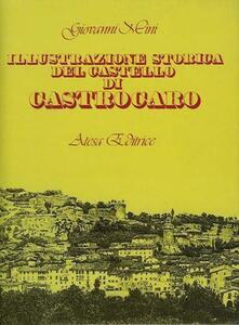 Illustrazione storica del castello di Castrocaro (rist. anast. Modigliana, 1889)