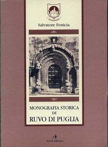 Monografia storica di Ruvo di Puglia (rist. anast. Napoli, 1857)
