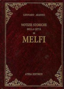 Notizie storiche della città di Melfi (rist. anastatica 1866)
