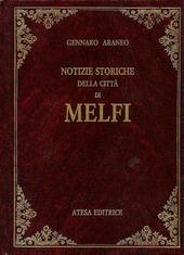 Notizie storiche della citta di Melfi (rist. anastatica 1866)