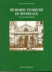 Memorie storiche di Monreale e dintorni (rist. anastatica 1912)