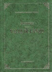 Notizie delle Valli di Lanzo (rist. anast. Torino, 1911)