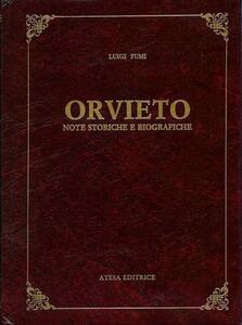Orvieto. Note storiche e biografiche (rist. anast. Città di Castello, 1891)