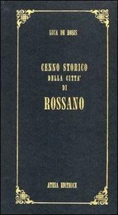 Cenno storico della citta di Rossano (rist. anast. Napoli, 1838)