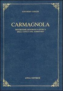 Carmagnola. Descrizione geografico-storica della città e del territorio