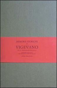 Memorie storiche di Vigevano (rist. anast. Vigevano, 1810)