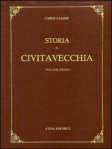 Storia di Civitavecchia (rist. anast. Firenze, 1936) - Carlo Calisse - copertina