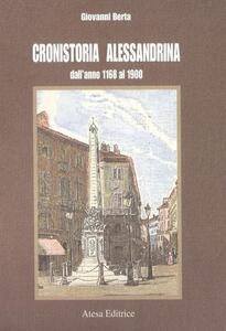 Cenni di cronistoria alessandrina (rist. anast. Alessandria, 1903)