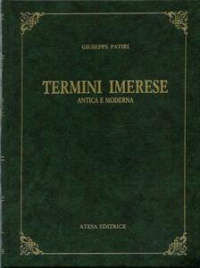 Termini Imerese. Antica e moderna (rist. anast. Palermo, 1899)