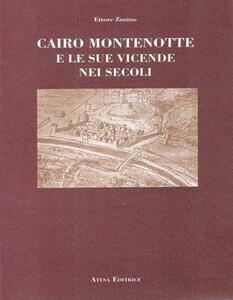 Cairo Montenotte e le sue vicende nei secoli
