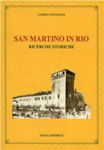 San Martino in Rio. Ricerche storiche - Clinio Cottafavi - copertina