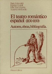Teatro romantico español (1830-1850) (El)