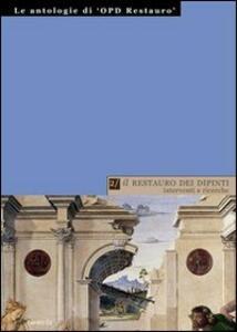 Il restauro dei dipinti: interventi e ricerche - copertina