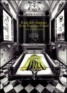 Il saio delle stimmate di san Francesco d'Assisi. Storia e conservazione - Nicoletta Baldini,Susanna Conti - copertina